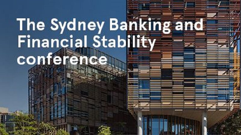 THE SYDNEY BANKING AND FINANCIAL STABILITY CONFERENCE 2017