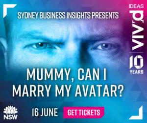 Vivid Sydney: Mummy, can I marry my Avatar?