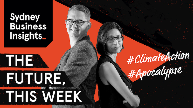 The Future, This Week: climate action, apocalypse