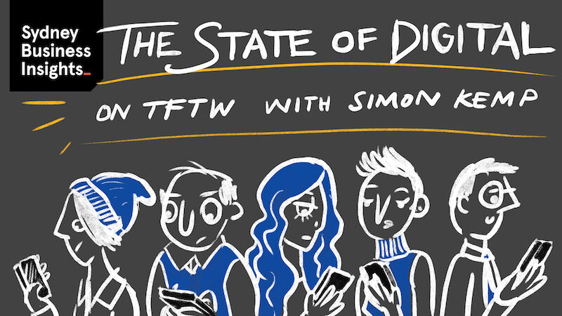 The state of digital on TFTW with Simon Kemp