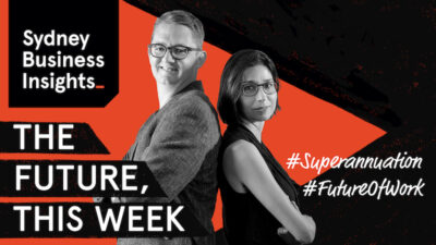 The Future, This Week: Superannuation, Future of Work
