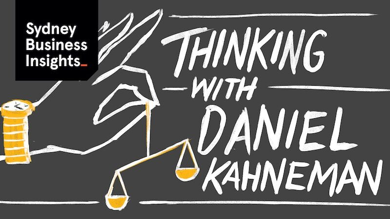 Illustration of a hand holding a set of scales. Text reads: Thinking with Daniel Kahneman